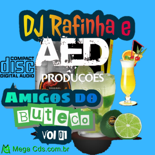 CD-AMIGOS DO BUTECO VOL-01 DJ RAFINHA E ESTUDIO AED PRODUCOES