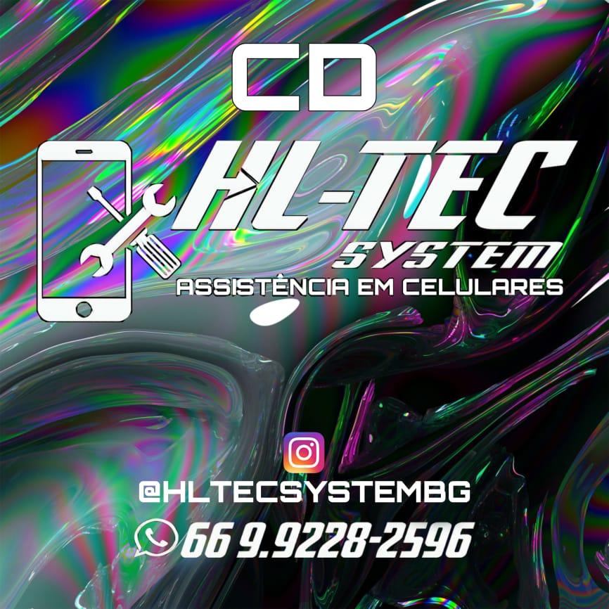 CD - HL TEC SYSTEM - ASSISTÊNCIA EM CELULARES E INFORMÁTICA (66) 99228-2596 - HYGOR LAYON DJ