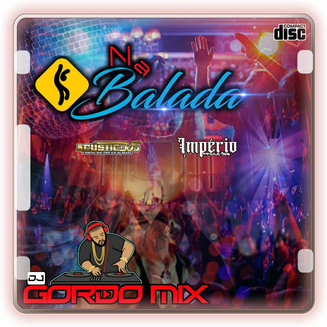 CD NA BALADA DJ GORDO MIX