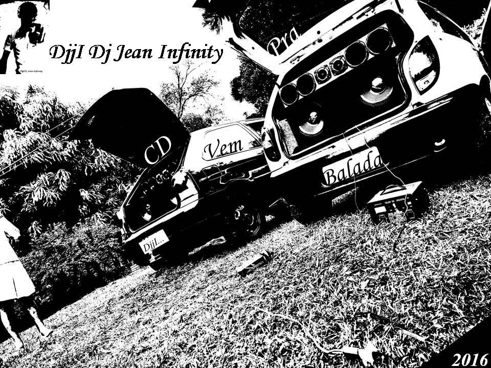 Cd Vem pra balada com DjjI Dj Jean Infinity 2016