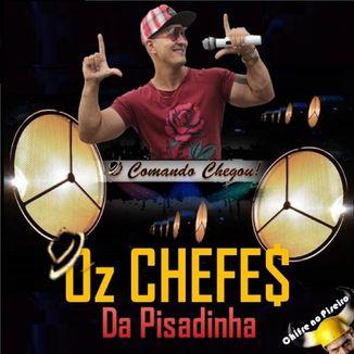 OZ CHEFE$ DA PISADINHA - CHIFRE NO PISEIRO AUTORAL