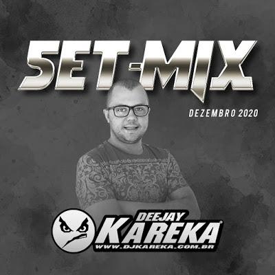 DJ Kareka - Set - DEZEMBRO 2020