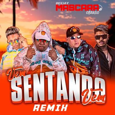 DJMASCARA Fat MC 2Jhow, MC Rennan e MC Fahah VEM SENTANDO VEM  - ( Remix 2021) vnt