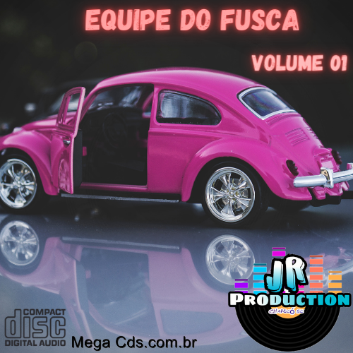 Equipe Do Fusca Volume 01 BY JR PRODUCTION