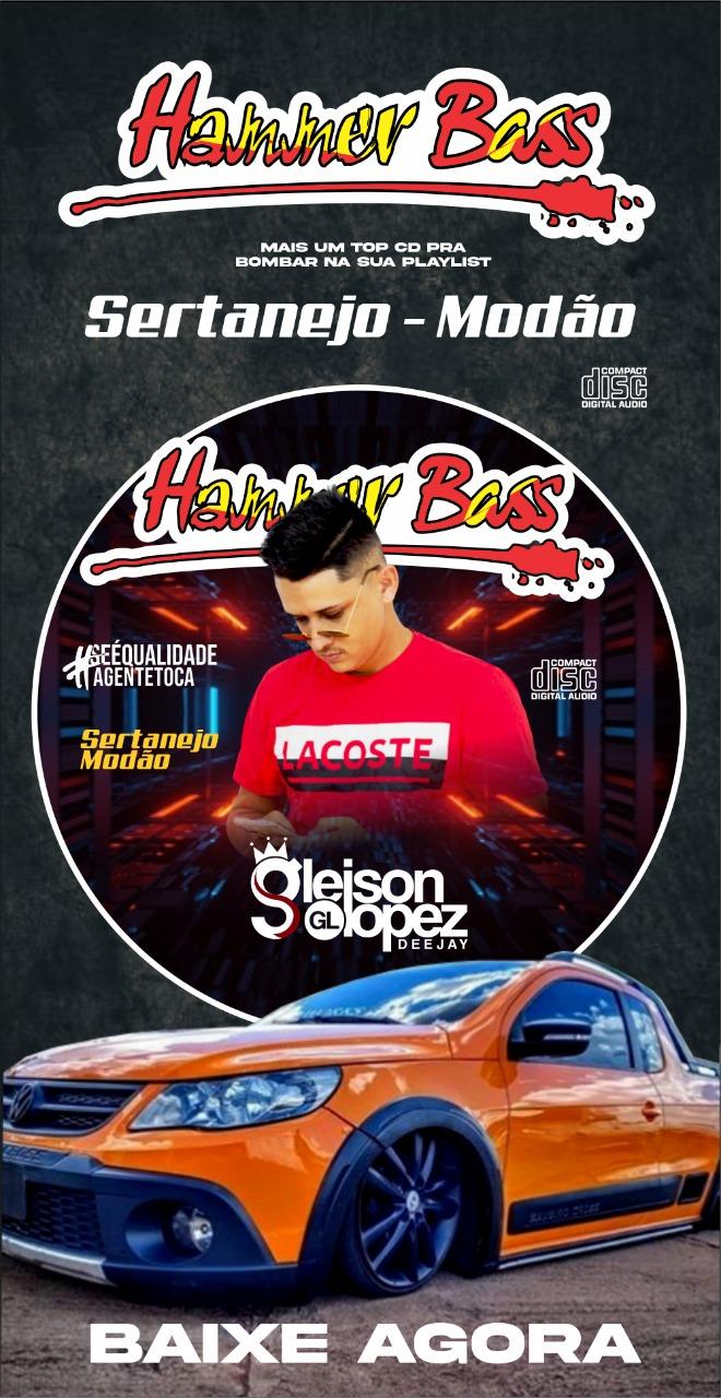 Hammer Bass - SERTANEJO - MODÃO 2021 - Gleison Lopez