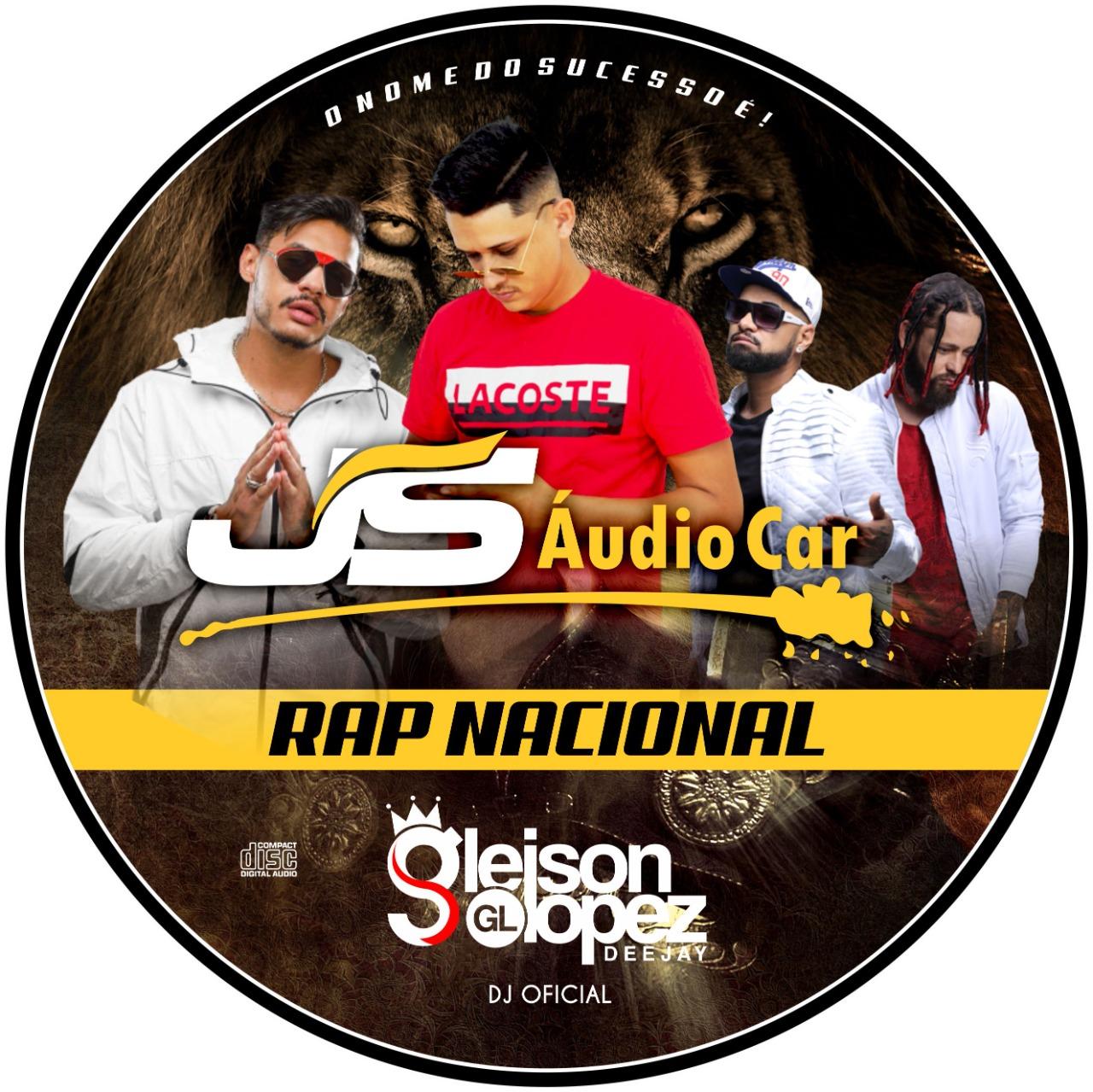 JS AUDIO CAR RAP NACIONAL 2K21 - Gleison Lopez