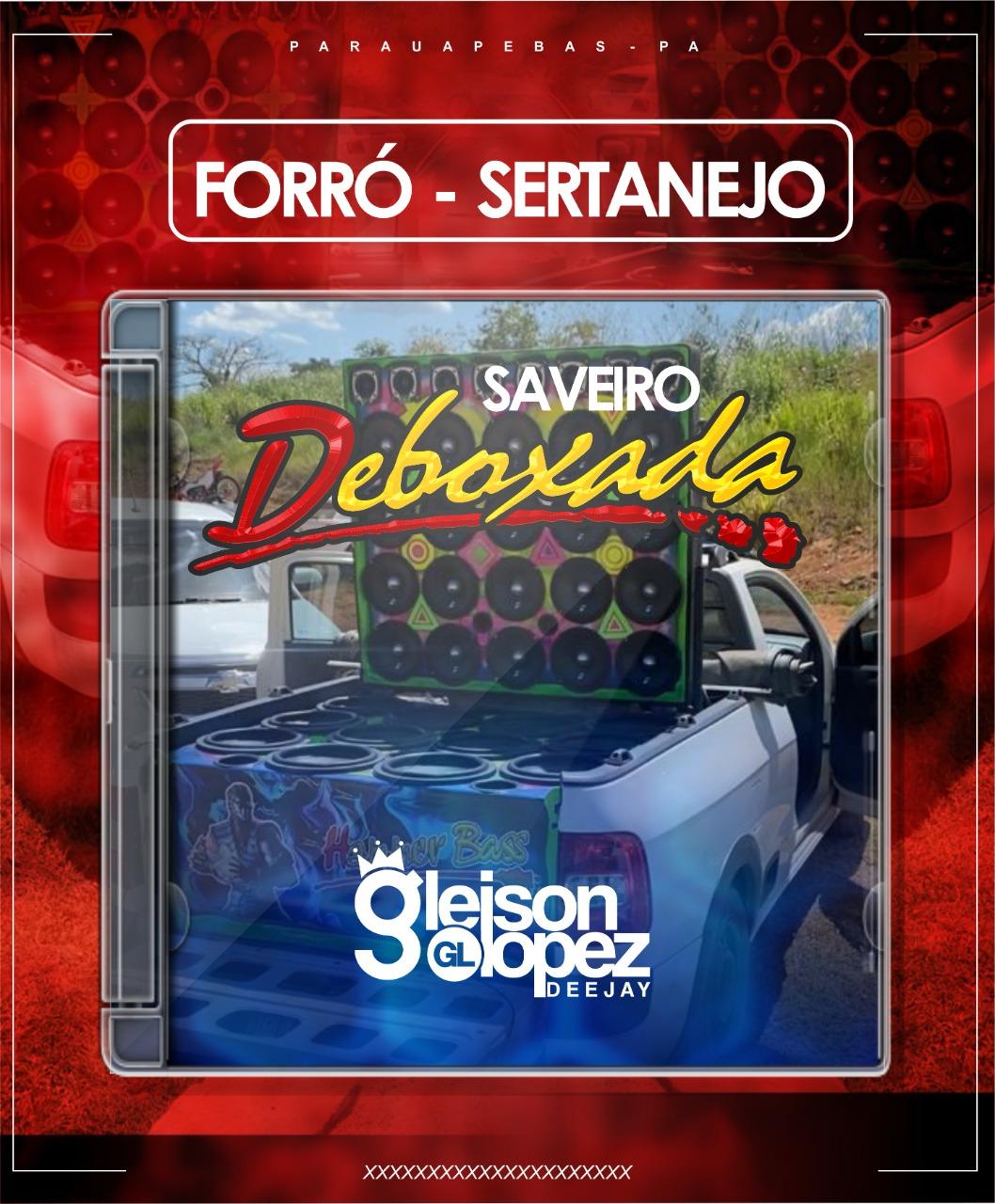 Saveiro Deboxada - FORRÓ - PISEIRO -SERTANEJO -  Gleison Lopez