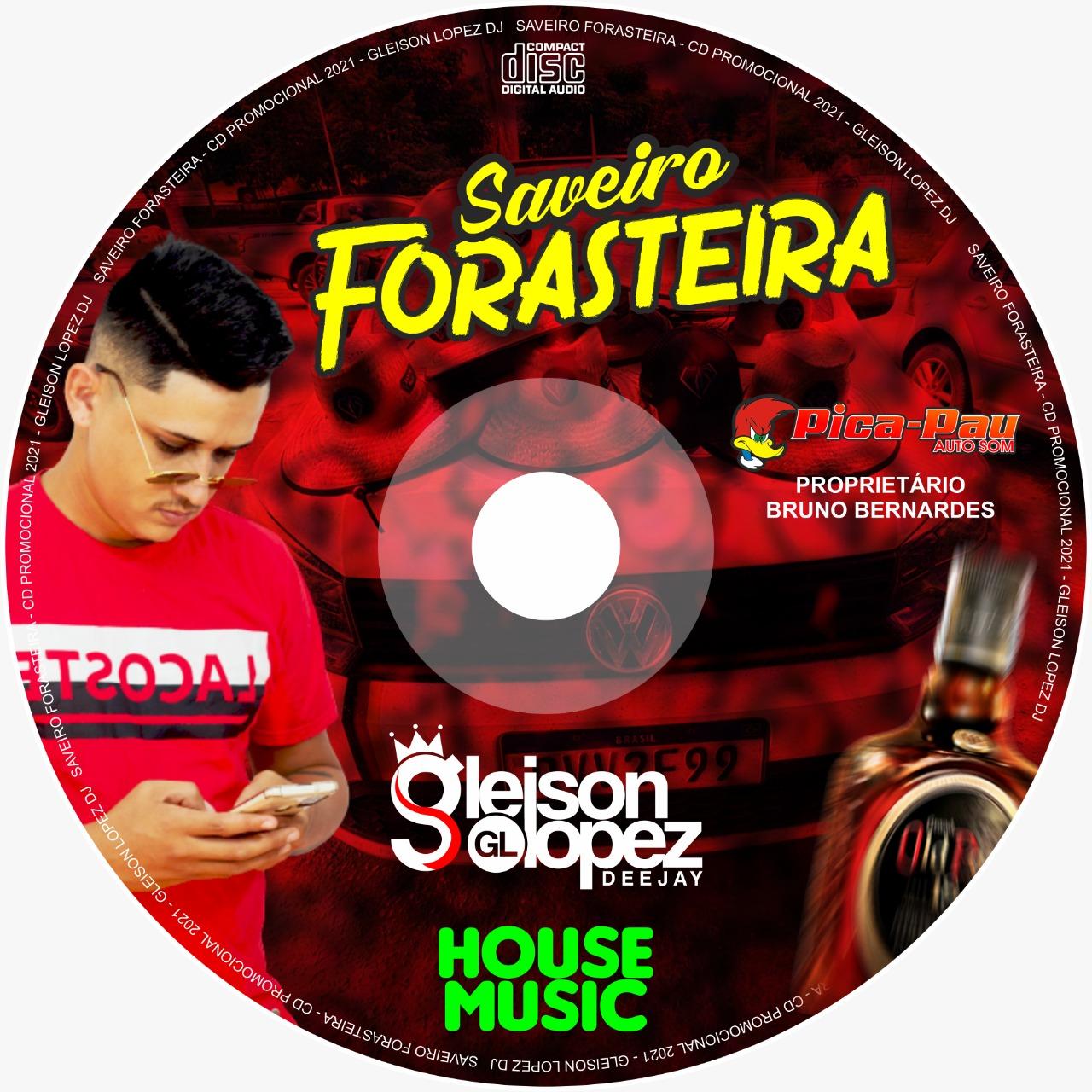 Saveiro Forasteira 2021 - HOUSE MUSIC - Gleison Lopez