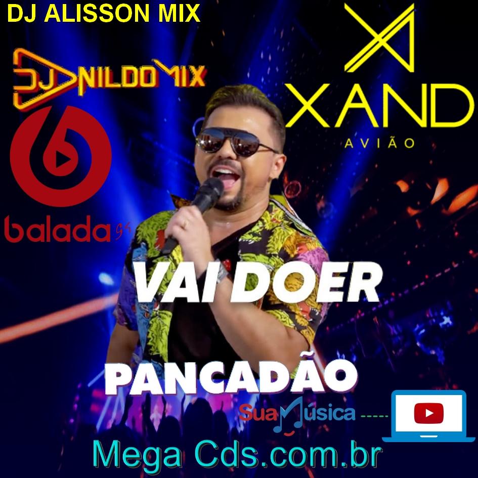 XAND AVIÃO VAI DOER  REMIX PANCADÃO 2021