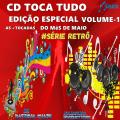 #série Retrô CD TOCA TUDO EDIÇÃO ESPECIAL VOL-1 AS MELHORES DO MES DE MAIO