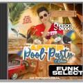 After Pool Party 2º Edição - CD FUNK - Gleison Lopez