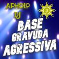 BASE GRAVUDA AGRESSIVA 135BPM (ApholoMix) - 07-04-2021