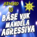 BASE VUK MANDELA AGRESSIVA 135BPM (ApholoMix) - 04-04-2021