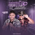 Bregão Do Caster - Na Estrada Da Vida - Cleyton Maia CDs 2021