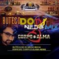 BUTECO DO DJ NILDO MIX 04 ESPECIAL CORPO E ALAMA REMIX
