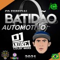 CD BATIDÃO AUTOMOTIVO 2021