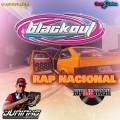CD BLACKOUT RAP NACIONAL DJ JUNINHO ARREBENTA 2021