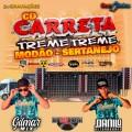 CD CARRETA TREME TREME MODÃO SERTANEJO DJ GILMAR MIX DANILO DETONADORES 2021