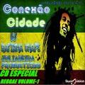 CD CONEXAO CIDADE ESPECIAL REGGAE VOLUME1