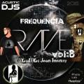 CD FREQUÊNCIA RAVE VOL 8-((DjjI))DJ JEAN INFINITY Part; DJ B..L..A..C..K((ACUSTIC Djs))