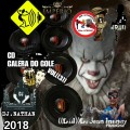 CD GALERA DO GOLE VOL ((3))-DJ JEAN INFINITY((DJJI))-DJ NATHAN-2018