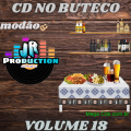 CD  NO BUTECO VOLUME-18-BY JR PRODUCTIONS