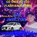 CD Onix do Léo Flash Back Remix 2021