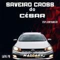 CD Saveiro Cross do César Lapa Pr _DJMASCARA