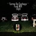Cd ´´Turma Da Cachaça``Funk MIX (DjjI) Dj Jean Infinity 2017