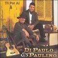 Di Paulo E Paulino - Só Modão - Cleyton Maia CDs 2021