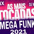 Dj Márcio K - MegaFunk 2021 Remix