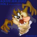 Equipe Sem Juizo Vol 2 Esp Sertanejo Remix Dj Dudu SC
