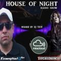 HOUSE OF NIGHT RADIO SHOW EP 361 MIXADO POR DJ TECH