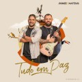 Jorge E Mateus - Tudo Em Paz - Cleyton Maia CDs 2021