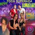 KARLA E KAREN FEAR CACIO E MARCOS FEAT DJ NILDO MIX TODA SUPERADA REMIX