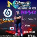 MC MARCELO GAUCHO MEU UNIVERSO E VOCE DJ NILDO MIX