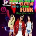 MC WILLIANS FT MC MAYARA ELETRO FUNK