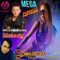 MEGA  MELODY ESPECIAL BILLY BRASIL FT DJ NILDO MIX