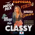 MEGA MIX ESPECIAL CLASSY NO PISEIRO DJ NILDO MIX