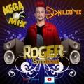 MEGA MIX ROGER SOMD BOYS DJ NILDO MIX 2021