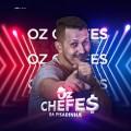 OZ CHEFE$ DA PISADINHA - CD INÉDITO ( É PIPOCO MUNDIAL )