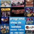 PROGRAMA SHOW DE BANDAS SEXTA- FEIRA 20-08-2021