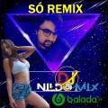 SÓ REMIX DJ NILDO MIX 2021