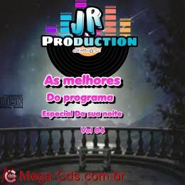 AS MELHORES DO PROGRAMA ESPECIAL DA SUA NOITE VOLUME-04 BY JR PRODUCTION