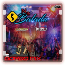 CD NA BALADA DJ GORDO MIX