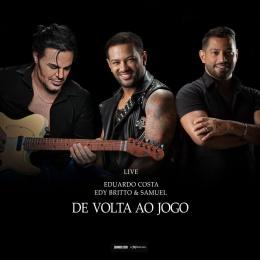 Eduardo Costa e Edy Britto e Samuel - Cleyton Maia CDs 2021