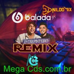 ELIAS MONKBEL E NATTAN PARTICIPAÇÃO ORLANDINHO  DJ NILDO MIX CARPINTEIRO REMIX