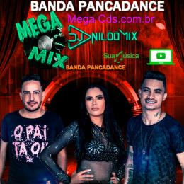 MEGA MIX BANDA PANCADANCE 2021