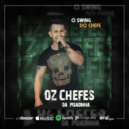 OZ CHEFES DA PISADINHA - O SWING DO CHEFE 2021