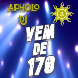 Sequência de Funk VEM DE 170 (By Apholo DJ) - 13-04-2021